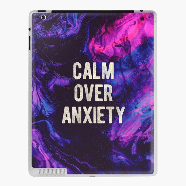 Anxiety Quote iPad Skin