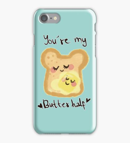 You're my butter-half iPhone Case/Skin