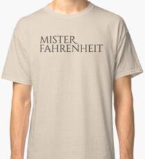 Queen - Mister Fahrenheit Classic T-Shirt