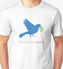 #DemocracySpring T-Shirt