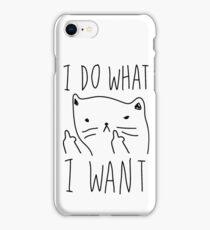 I Do What I Want iPhone Case/Skin