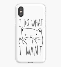 I Do What I Want iPhone Case