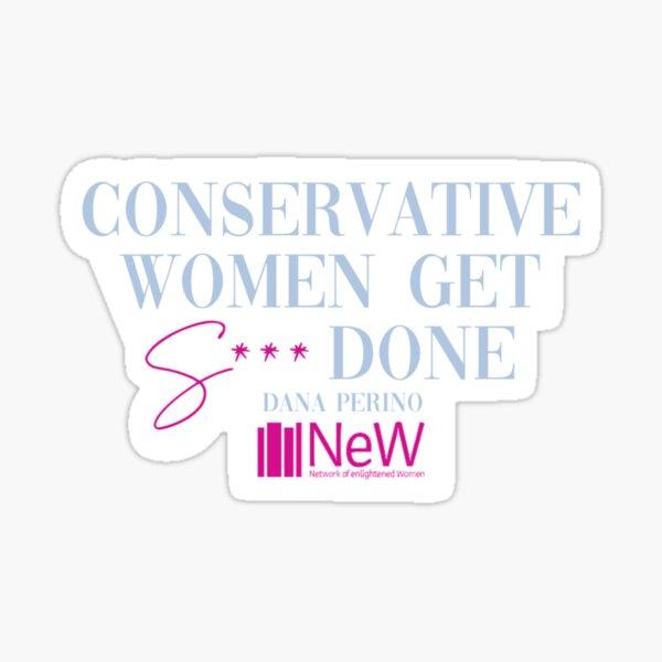 Conservative Women Get S*** Done Sticker