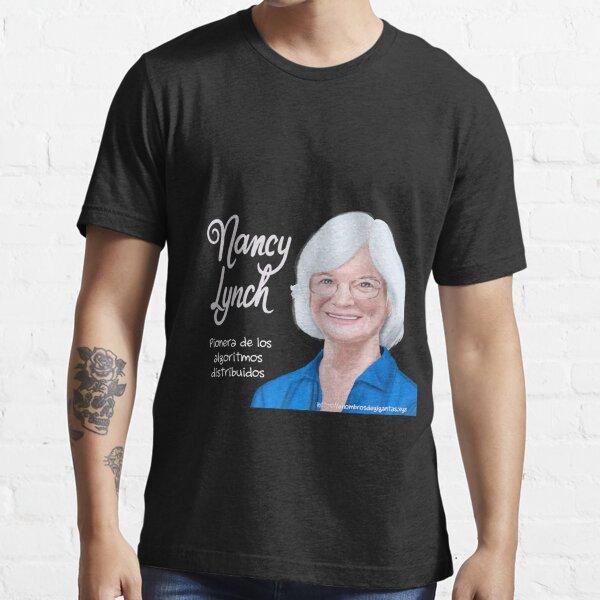 Nancy lynch Essential T-Shirt