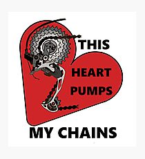 Pump My Chains Photographic Print