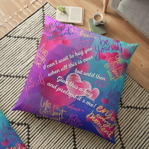 Wrap yourself in a hug Floor Pillow