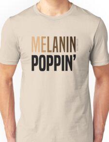 MELANIN POPPIN' Unisex T-Shirt