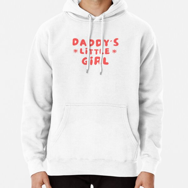 Daddy's Little Girl Pullover Hoodie