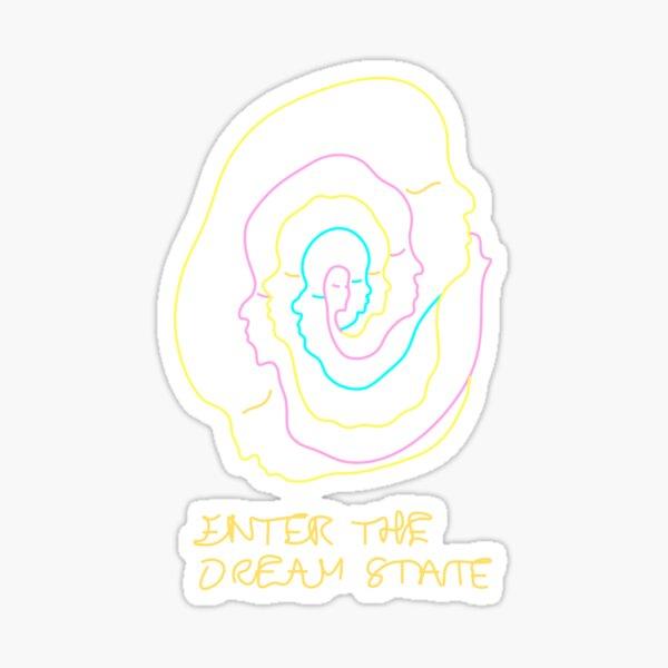 Enter the Dream State W/ heavier lines Sticker