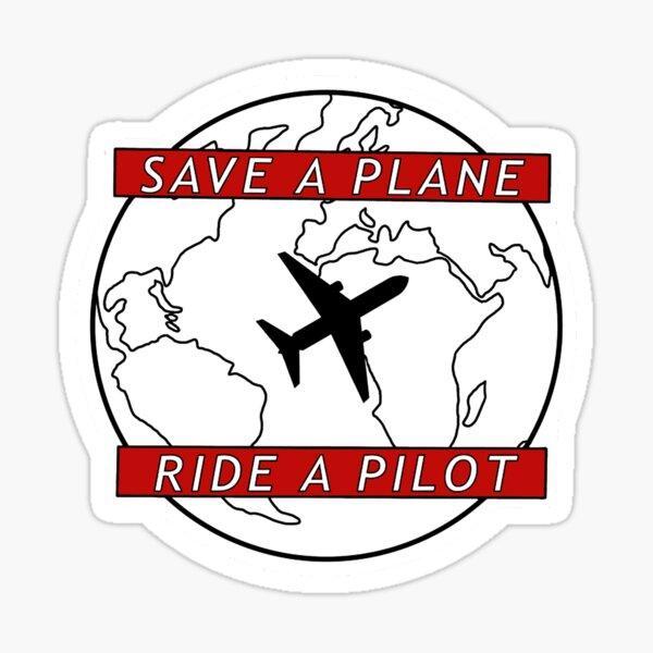 Ride A Pilot Save A Planet Sticker