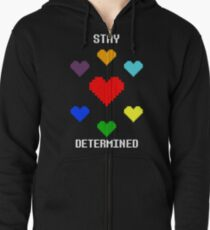 Stay Determined! Zipped Hoodie