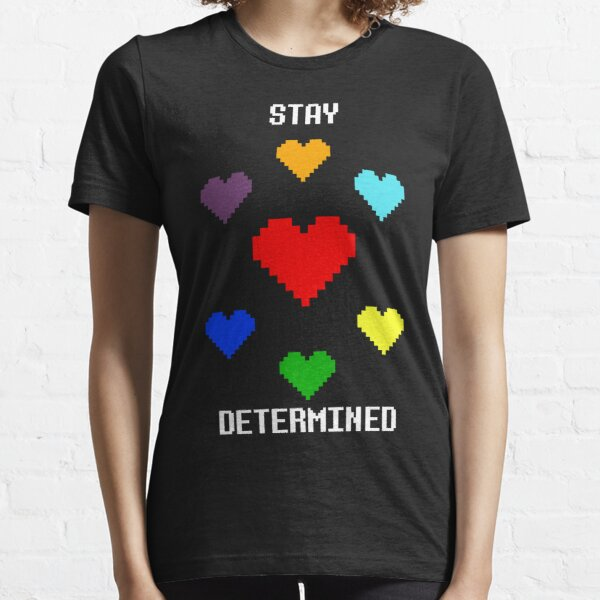 Stay Determined! Essential T-Shirt