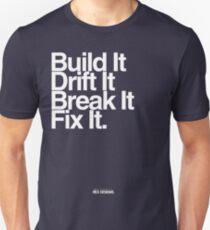 BuildIt DriftIt Breakit FixIt. T-Shirt