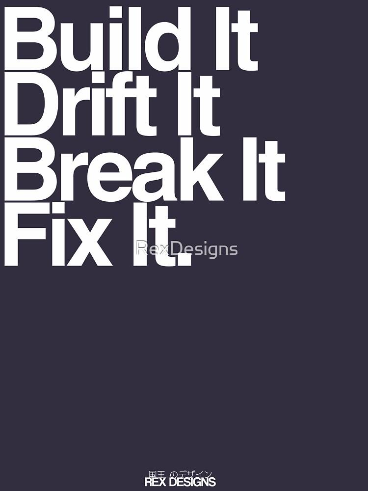 BuildIt DriftIt Breakit FixIt. | Unisex T-Shirt
