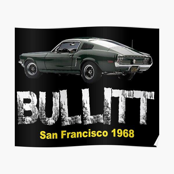 Bullitt mustang classic american car Poster