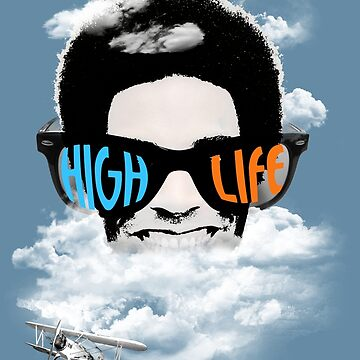 High Life by Naked-Monkey