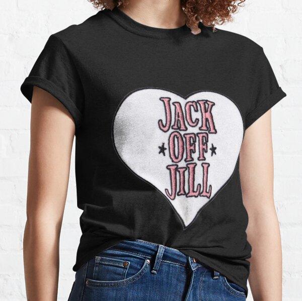 JACK OFF JILL Classic T-Shirt
