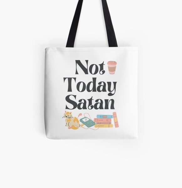 Not Today Satan! All Over Print Tote Bag