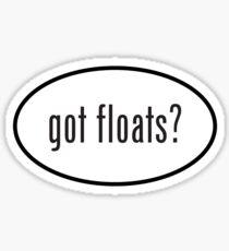 got floats? Sticker