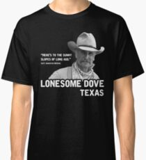 The Sunny Slopes of Long Ago - Lonesome Dove Classic T-Shirt