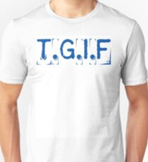 T.G.I.F T-Shirt