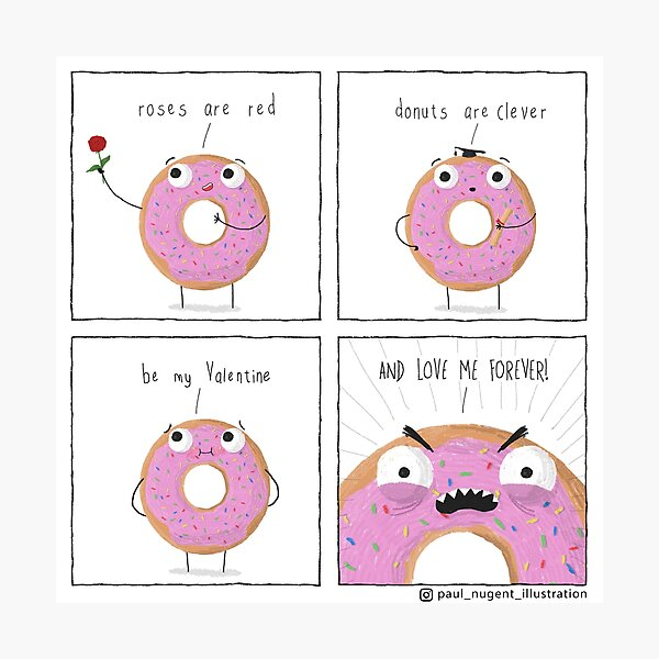 Donuts are Clever Photographic Print