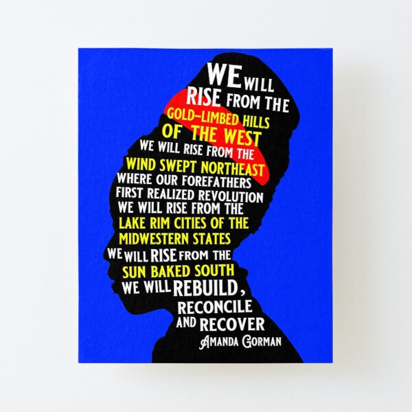 "Amanda Gorman Quotes The Hill We Climb Poem ""We Will Rise"" Canvas Mounted Print"