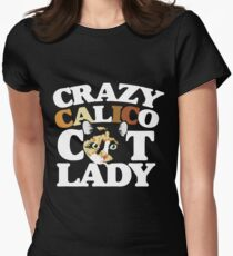 Crazy Calico cat lady Womens Fitted T-Shirt