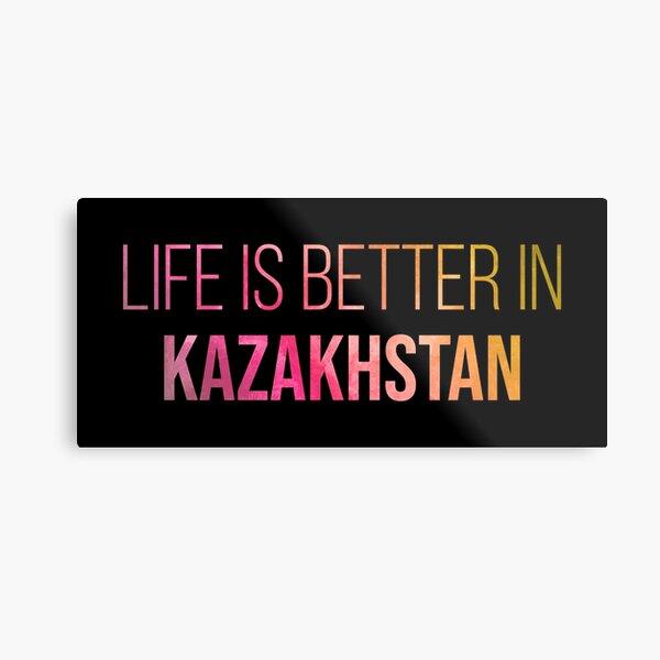 Life is better in Kazakhstan in Watercolor Metal Print