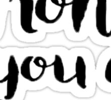I Want To Write You A Song Lyric Design Sticker