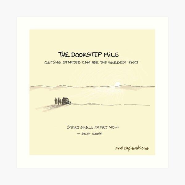 The Doorstep Mile Art Print
