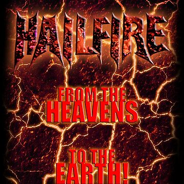 Hailfire Heavens to the Earth by mattwestpfahl