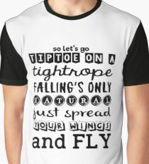 Pentatonix: Na Na Na - So Let's Go Tiptoe On A Tightrope Falling's Only Natural Just Spread Your Wings And Fly (light) Graphic T-Shirt