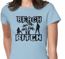 Beach Bitch Womens Fitted T-Shirt