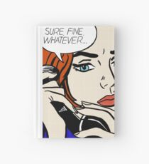 Sure, Fine, Whatever Hardcover Journal