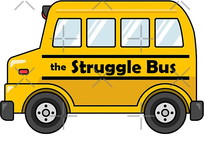 Quot Struggle Bus Quot Stickers By Lilkenz Redbubble