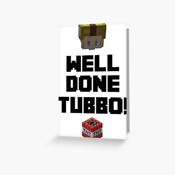 Well done Tubbo! Greeting Card