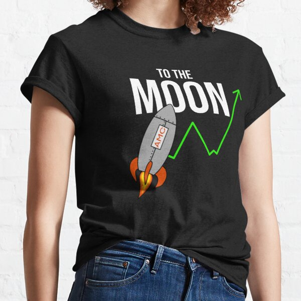 AMC to the moon Classic T-Shirt