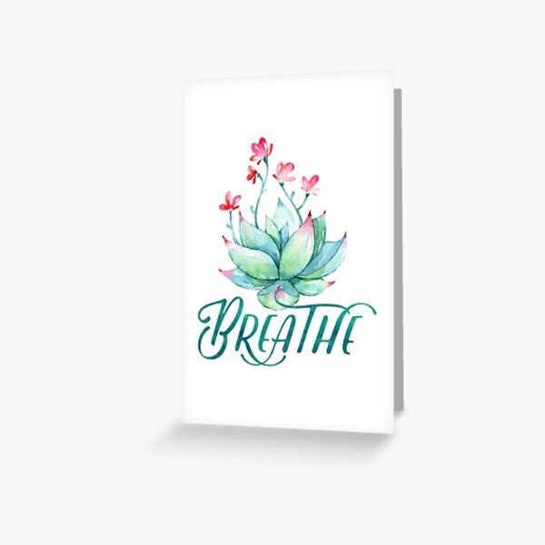 Watercolor succulent breathe yoga Greeting Card