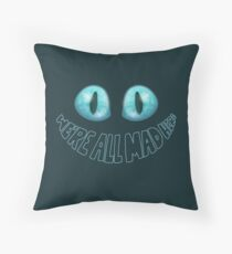 We're All Mad Here - Tim Burton Cheshire Cat Throw Pillow