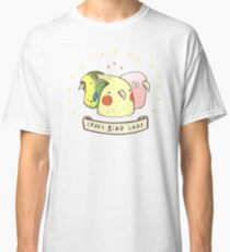Crazy Bird Lady Classic T-Shirt