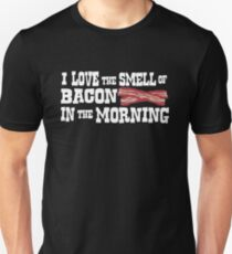 I love the smell of bacon in the morning T-Shirt