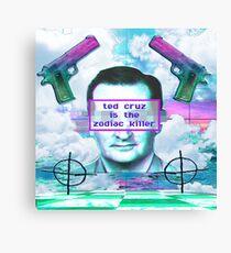 ted cruz is the zodiac killer Canvas Print