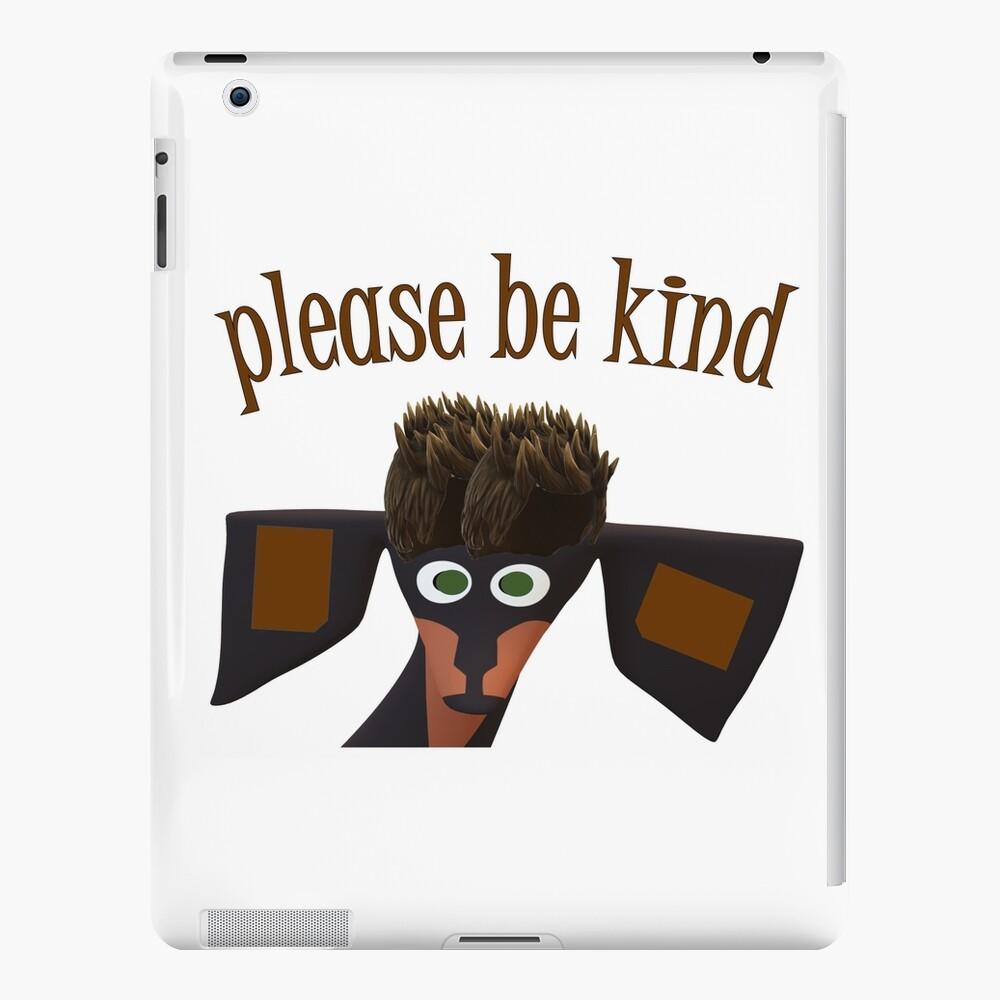Cute dog saying please be kind iPad Case & Skin