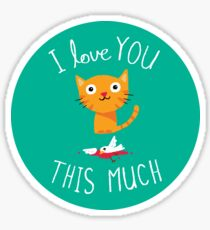 I Love You This Much Sticker