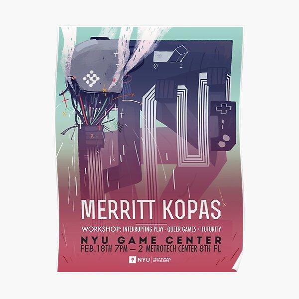 Merritt Kopas: Interrupting Play, Queer Games, & Futurity Poster