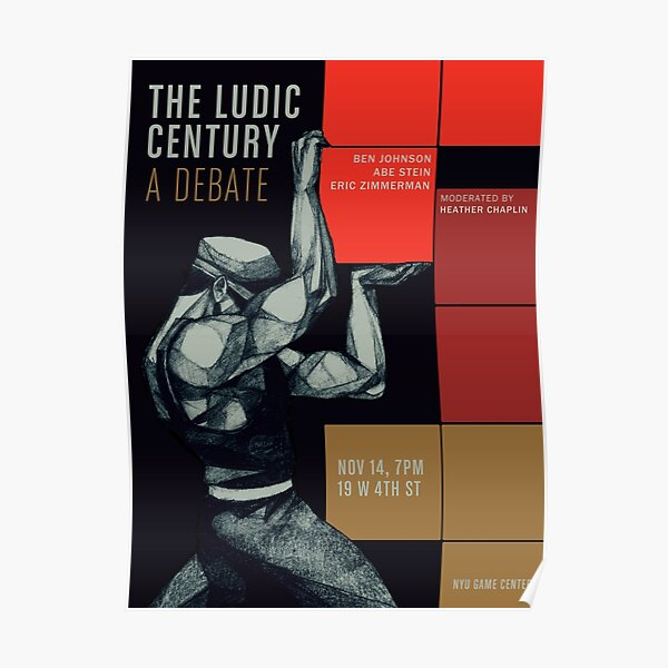 The Ludic Century: A Debate Poster