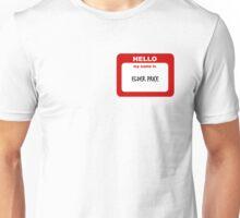 Hello My Name Is Elder Price Trash  Unisex T-Shirt