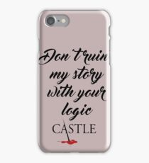 Castle quote iPhone Case/Skin