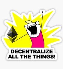 Pegatina Descentralizar todas las cosas - Ethereum Fan